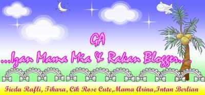 GA Izan Mama Mia & Rakan Blogger