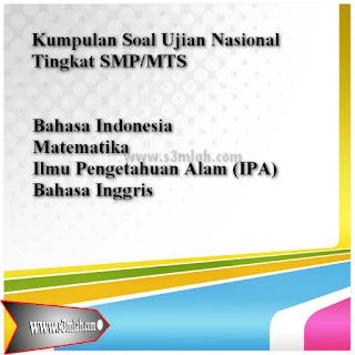 Download Soal Latihan Ujian Nasional (UN) Tingka SMP/MTS