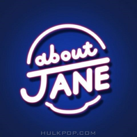 ABOUT JANE – 밥버러지 – Single