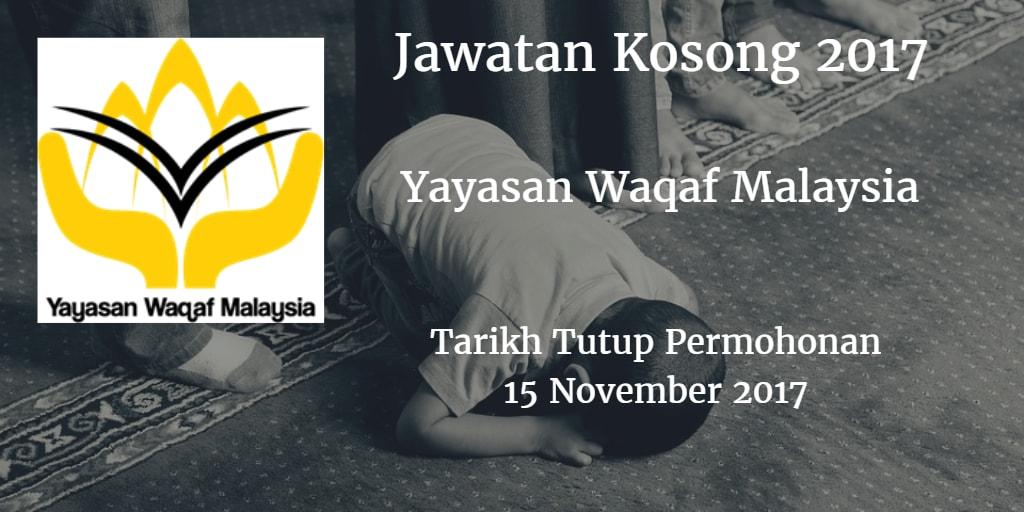 Jawatan Kosong Yayasan Waqaf Malaysia 15 November 2017
