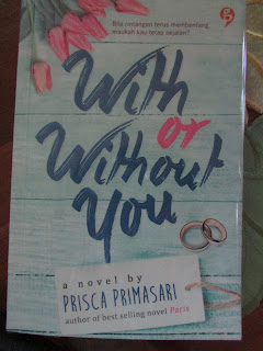 with or without you prisca primasari