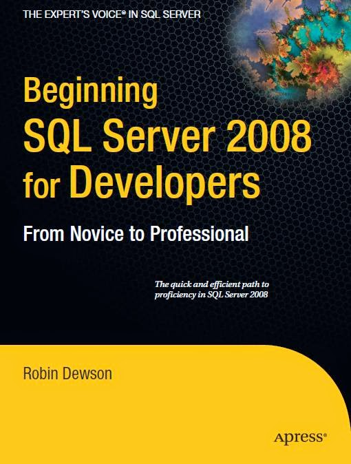 Download Book Beginning SQL Server 2008 for Developers From Novice to Professional