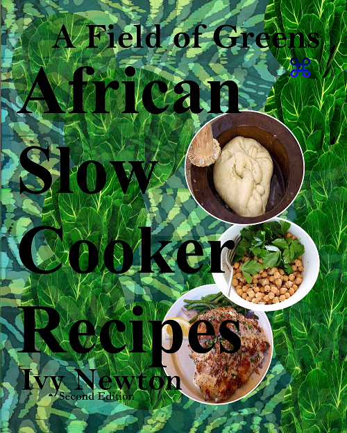 Make 111 Easy African Slow Cooker Recipes.