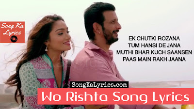 wo-rishta-lyrics-movie-kaashi-ankit-tiwari-sharman-joshi-aishwarya-devan