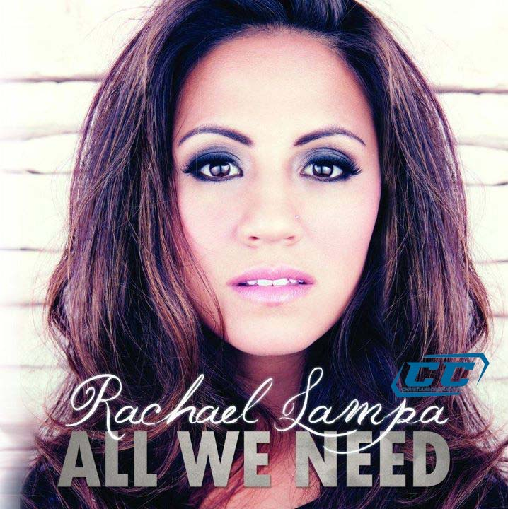 Rachael Lampa - All We Need 2011 English Christian Album