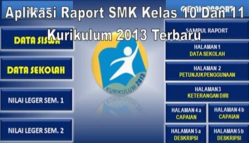 Aplikasi Raport SMK Kelas 10 Dan 11 Kurikulum 2013 Terbaru