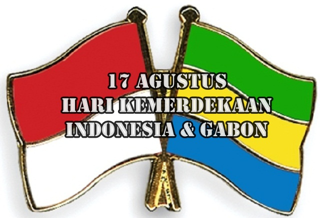 17 Agustus Hari Kemerdekaan Indonesia Dan Gabon