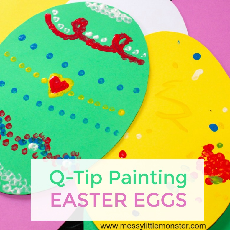 Q Tip Painting Easter Egg Craft Messy Little Monster