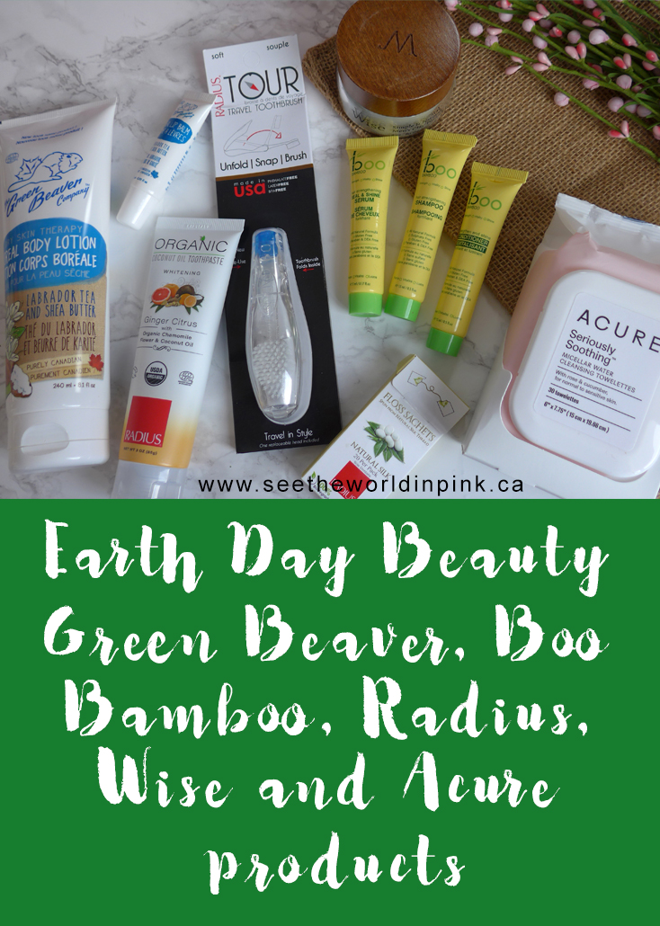 Earth Day Skincare Sunday - Eco Friendly Products from Boo Bamboo, Acure, Radius, Green Beaver and Wise