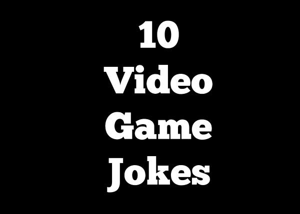 10 Funny Gaming Jokes