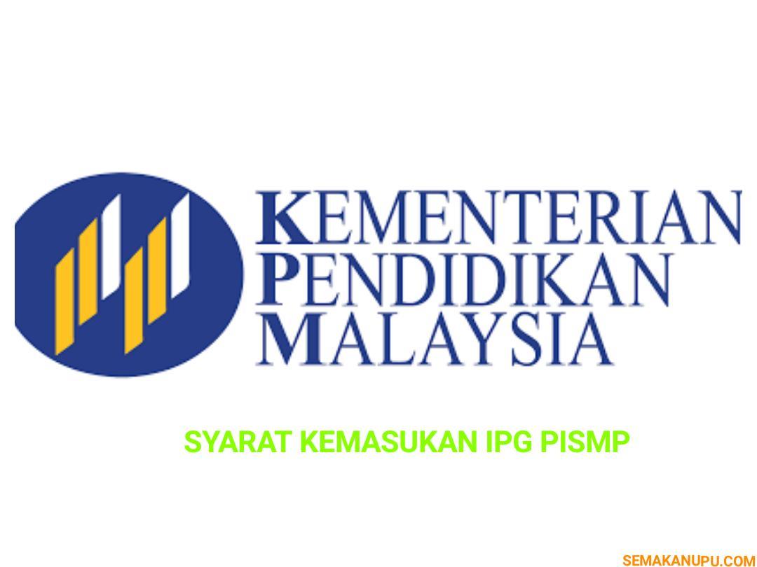 Syarat Kemasukan IPG Institut Penguruan Guru Malaysia 2018