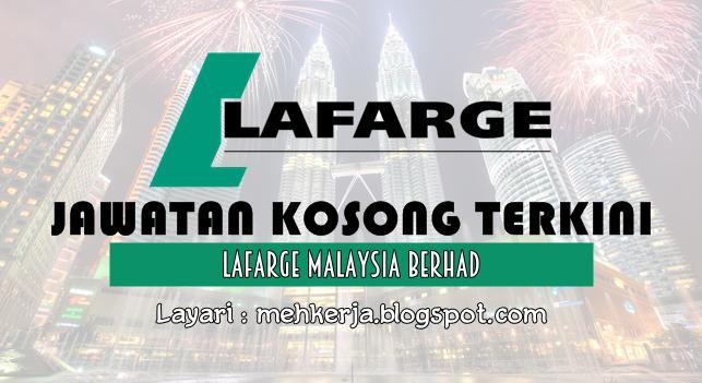 Jawatan Kosong Terkini 2016 di Lafarge Malaysia Berhad