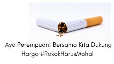 Ayo Perempuan! Dukung Harga Rokok Harus Mahal