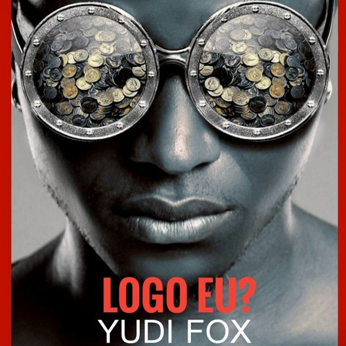 Resultado de imagem para Yudi Fox - Logo Eu?