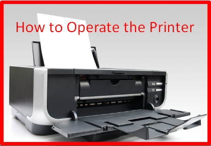 How to Operate the Printer