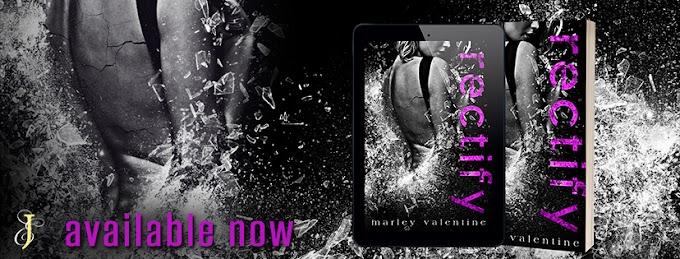 RECTIFY by Marley Valentine #NowAvailable