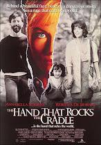 La mano que mece la cuna<br><span class='font12 dBlock'><i>(The Hand That Rocks the Cradle)</i></span>