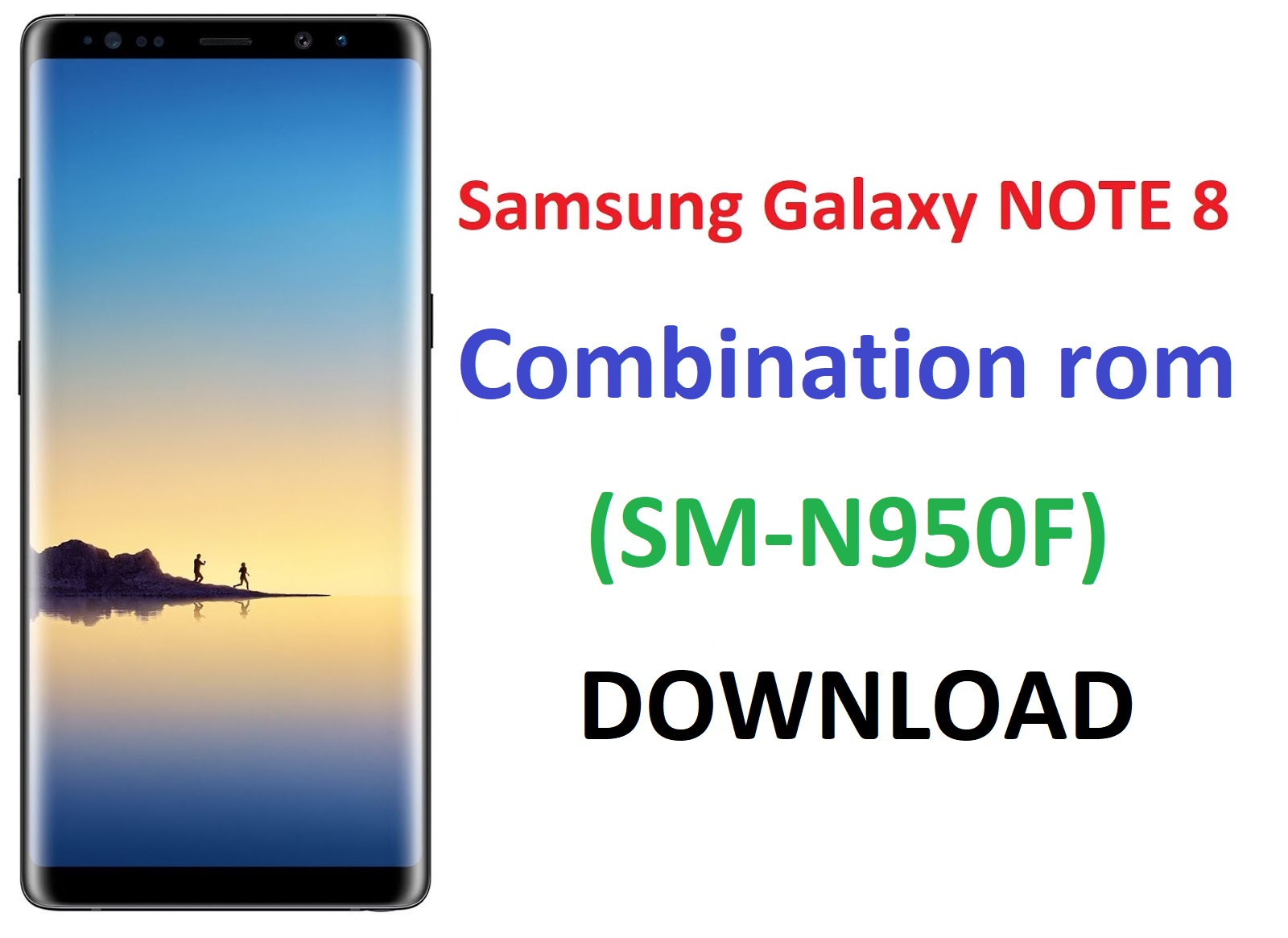 sm-n950f Note Galaxy Rom Combination World - 8 Samsung Download