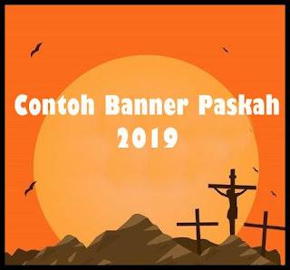 Contoh Banner ( Baliho ) Paskah Terbaru 2019