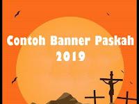 Contoh Banner ( Baliho ) Paskah Terbaru 2019 sebagai inspirasi
