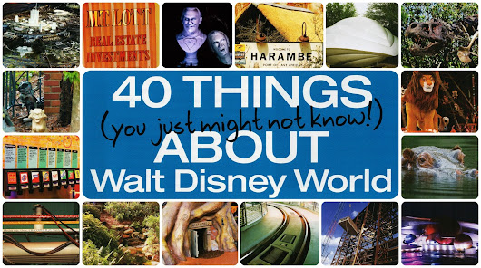 40 Things You Might Not Know About Walt Disney World