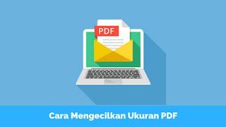 Cara Memperkecil Ukuran PDF Secara Online Tutorial Memperkecil Ukuran PDF Secara Online