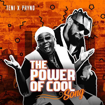 TENI X PHYNO - THE POWER OF COOL