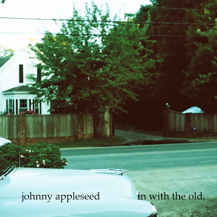 Johnny Appleseed - in with the old