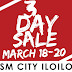 SM City Iloilo 3-Day Sale on March 18-20