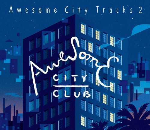 [Album] Awesome City – Awesome City Tracks 2 (2015.09.16/MP3/RAR)