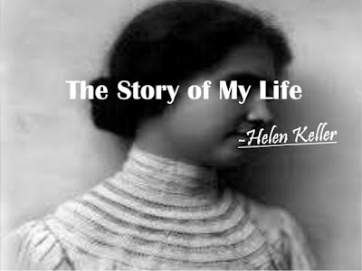 Summary-Of-My-Life-By-Helen-Keller-Class-10th