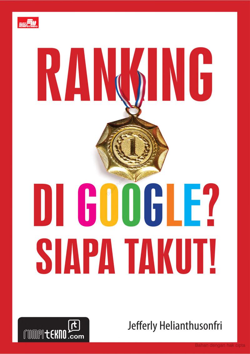 Ranking 1 di Google? Siapa Takut