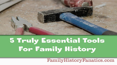 Essential Tools for Genealogy