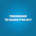 Pengumuman Tes Seleksi PPDN 2017