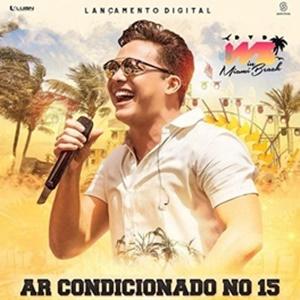 Wesley Safadão - Ar Condicionado No 15 (2017)