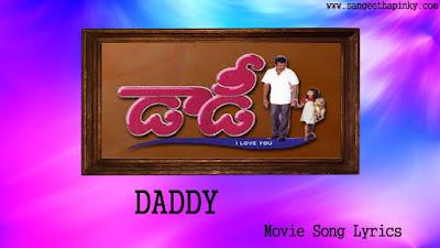 daddy-telugu-movie-songs-lyrics