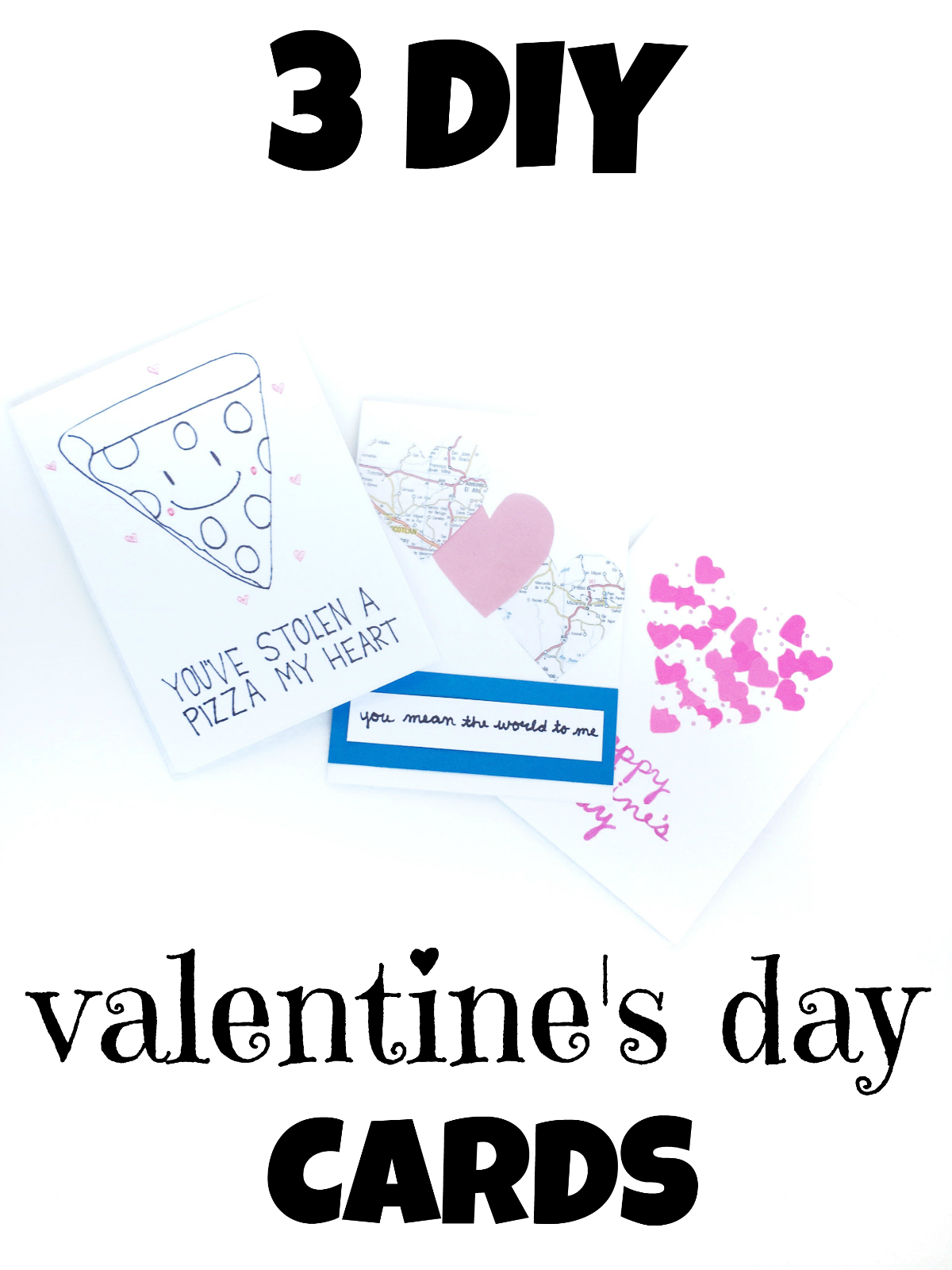 3 DIY Valentine's Day Cards