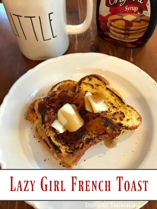 Lazy Girl French Toast Recipe