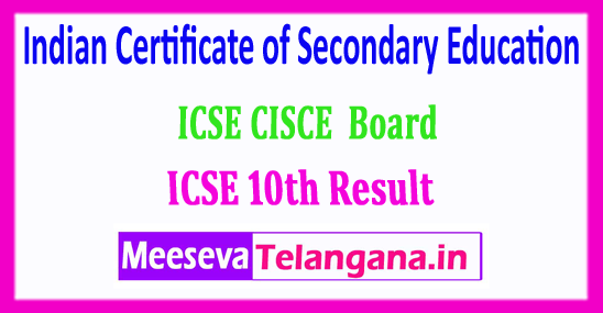 ICSE 10th Result 2018 CISCE Board Indian Certificate of Secondary Education 10th Class Exam Results