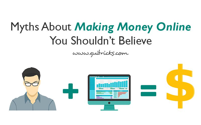 Myths About Making Money Online