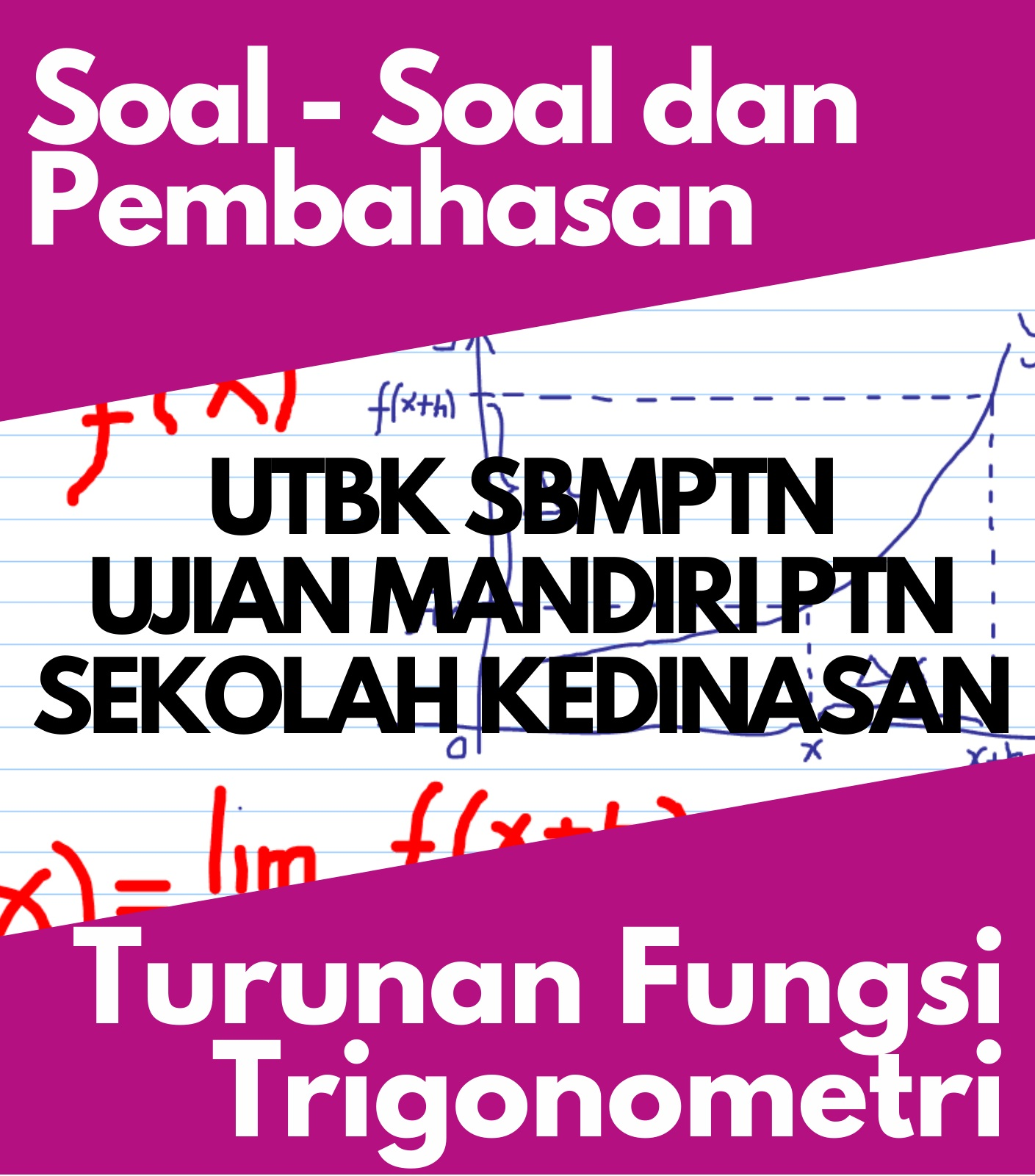 Bank Soal dan Pembahasan Matematika Dasar Turunan Fungsi Trigonometri