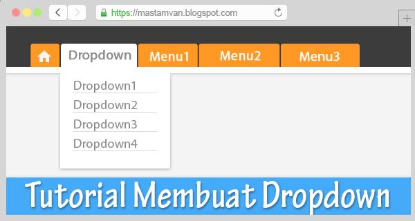 Cara Membuat Menu Dropdown Responsive Dengan CSS