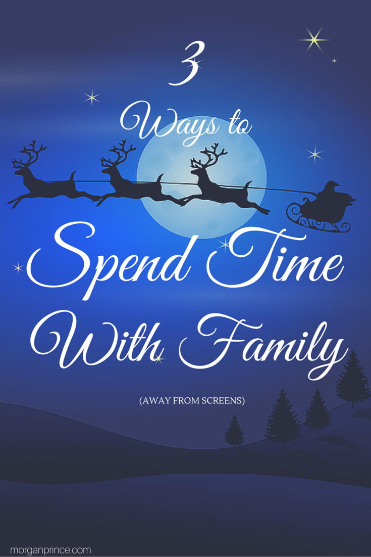 3 Ways to Spend Time With The Family (away from screens) | Morgan's Milieu: Spending time with family this festive season is important.