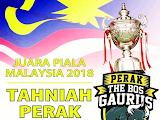 Tahniah Perak Juara Piala Malaysia Tahun 2018