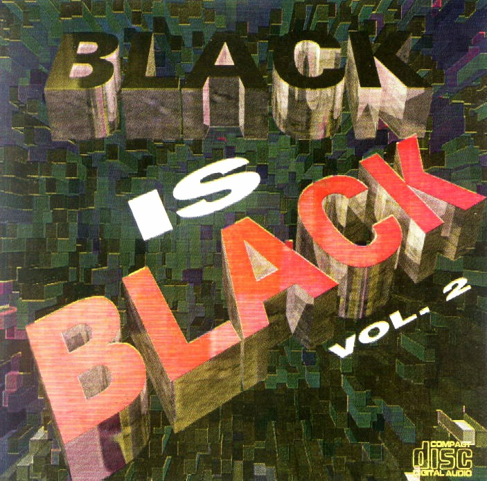 BLACK IS BLACK VOL.2