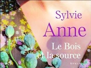 Le bois et la source de Sylvie Anne