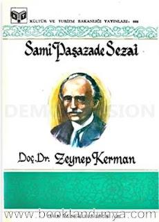 Zeynep Kerman - Samipaşazade Sezai (Türk büyükleri dizisi:20)