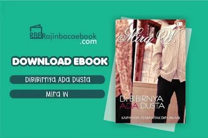 Download Novel Di Bibirnya Ada Dusta by Mira W Pdf