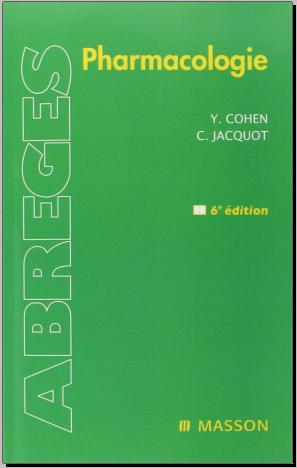 Livre : Pharmacologie - Yves Cohen, Elsevier Masson 2008