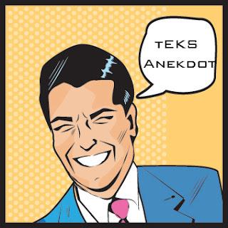 Pengertian Teks Anekdot, Tujuan, dan Ciri-ciri Anekdot